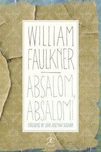 William Faulkner Absalom, Absalom!